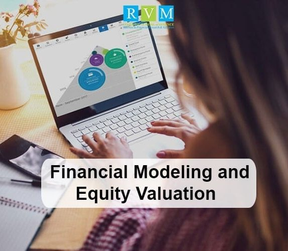 Financial Modeling and Equity Valuation