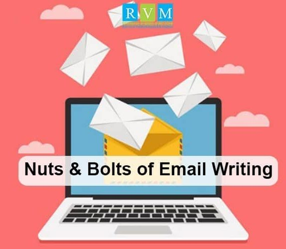Nuts & Bolts of Email Writing
